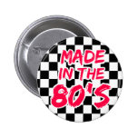 Made in the 80s pinback button