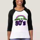 Made in the 80's Retro Women T-Shirt