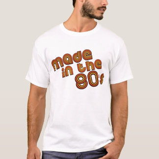 Made in the 80's - t-shirt
