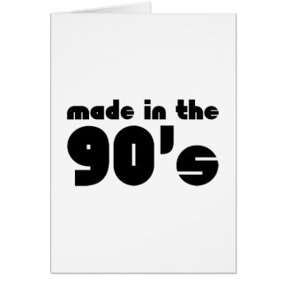 Made In The 90's Greeting Card