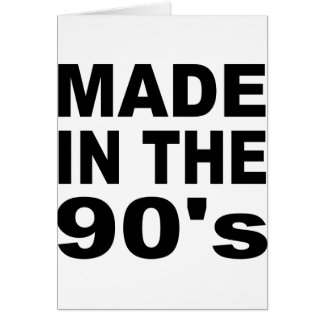 Made in the 90s - Birthday Greeting Card