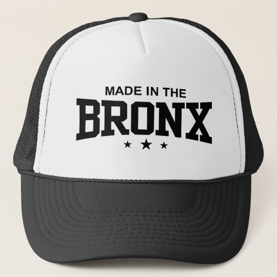 Made in the Bronx Trucker Hat