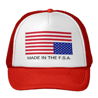 Made in the F.S.A. Hat