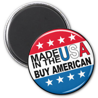 Made in the USA - Buy American 2 Inch Round Magnet