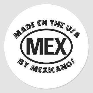 Made In The USA By Mexicano Classic Round Sticker