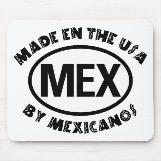 Made In The USA By Mexicano Mouse Pad