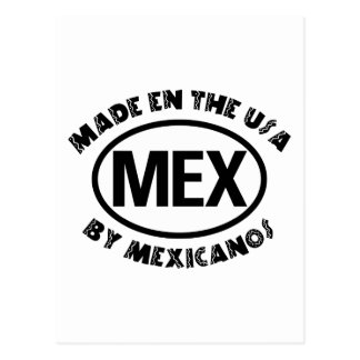 Made In The USA By Mexicano Postcard
