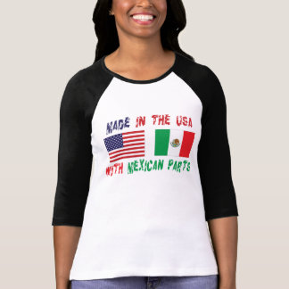 Made In The USA With Mexican Parts Woman's T-Shirt