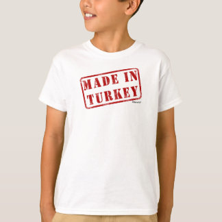 Made in Turkey T-Shirt