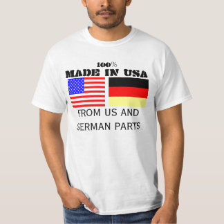 Made in USA, German Parts T-Shirt