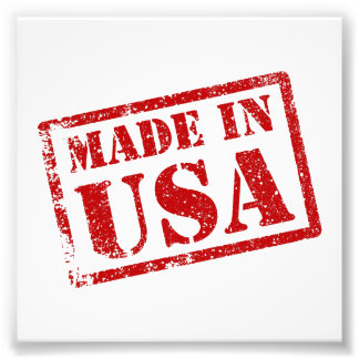 Made in USA, Made in America Photo Print