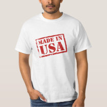 Made in USA, Made in America T-Shirt