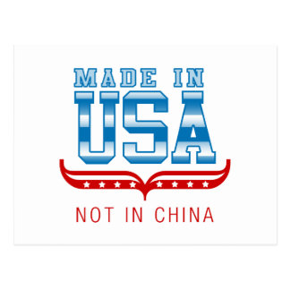 MADE IN USA..NOT IN CHINA POSTCARD