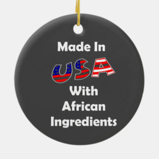 Made In USA With African Ingredients Ceramic Ornament