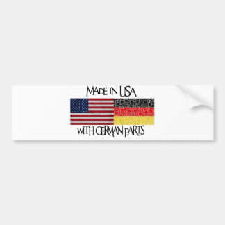 Made in USA with german parts Bumper Stickers