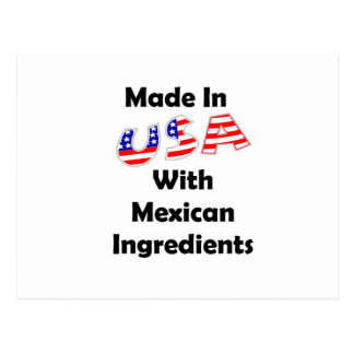 Made In USA With Mexican Ingredients Postcard