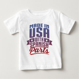 Made In USA With Spanish Parts Baby T-Shirt
