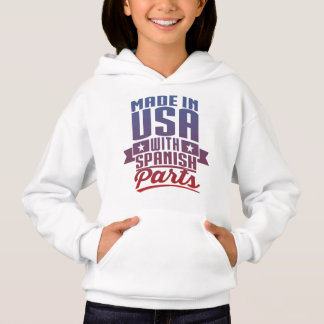 Made In USA With Spanish Parts Hoodie