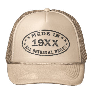Made In [Year] All Original Parts Trucker Hat