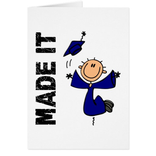 MADE IT Stick Figure Graduation Greeting Card