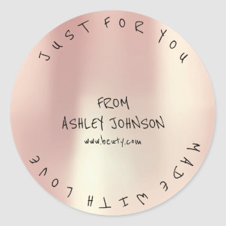 Made With Love For You Name Pink Rose Gold Blush Classic Round Sticker