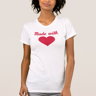 Made with Love heart T-Shirt