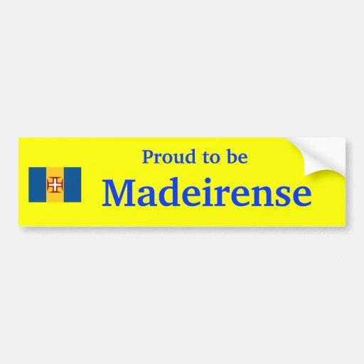 Madeira* orgulloso ser pegatina de Madeirense Pegatina De Parachoque