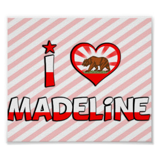 Madeline, CA Posters