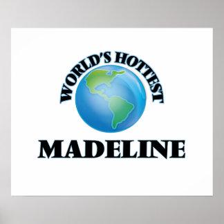 Madeline más caliente del mundo poster
