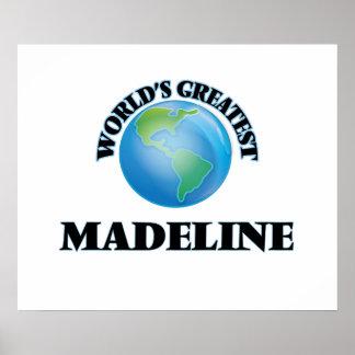Madeline más grande del mundo impresiones