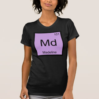 Madeline Name Chemistry Element Periodic Table Tshirts