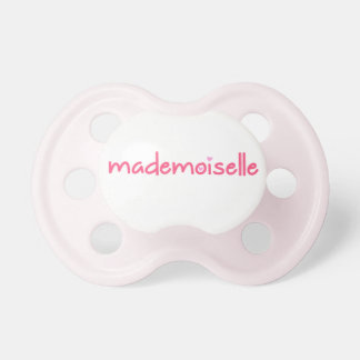 MADEMOISELLE - FUN TEXT - Pacifier
