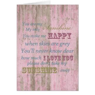 Madera rosada rústica usted es mi sol tarjeta