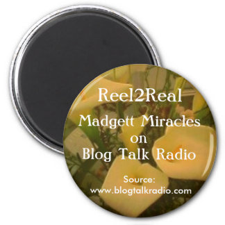 Madgett Miracles on Blog Talk Ra... 2 Inch Round Magnet