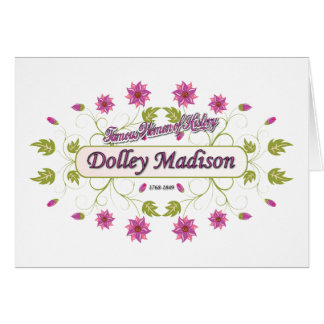 Madison ~ Dolley Madison / Famous USA Women Card