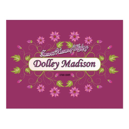 Madison ~ Dolley Madison / Famous USA Women Post Cards