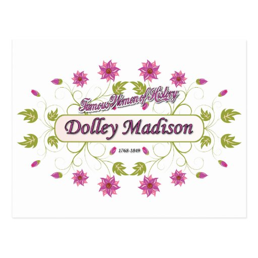 Madison ~ Dolley Madison / Famous USA Women Post Card