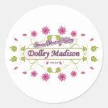 Madison ~ Dolley Madison / Famous USA Women Classic Round Sticker