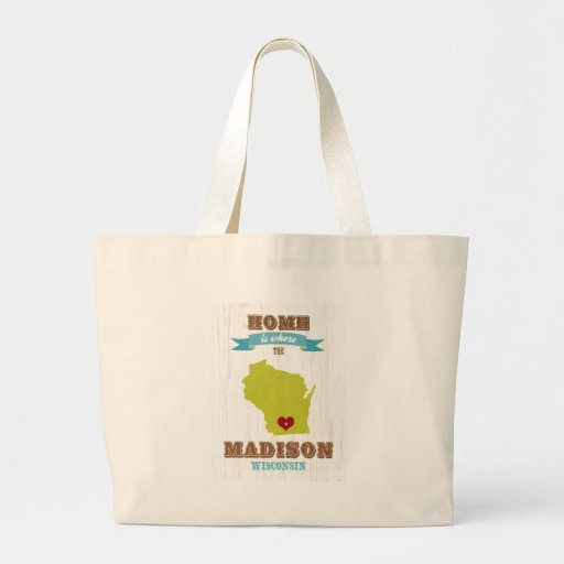 Madison, Wisconsin Map – Home Is Where The Heart Tote Bags