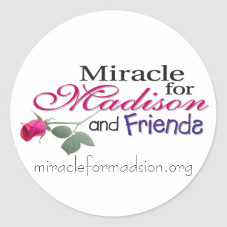 madisonandfriends, miracleformadsion.org classic round sticker