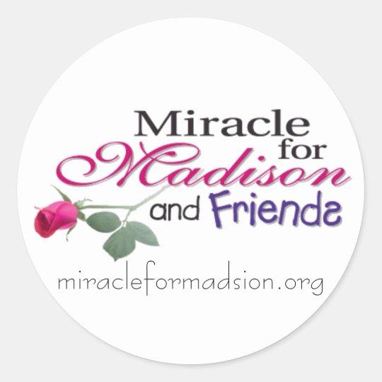 madisonandfriends, miracleformadsion.org classic round sticker