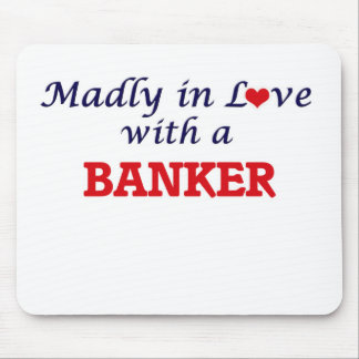 Madly in love with a Banker Mouse Pad