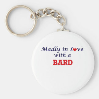 Madly in love with a Bard Keychain