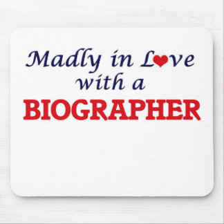 Madly in love with a Biographer Mouse Pad