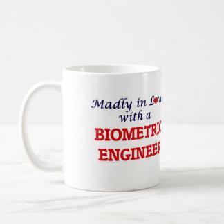 Madly in love with a Biometric Engineer Coffee Mug