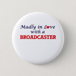 Madly in love with a Broadcaster Button