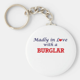 Madly in love with a Burglar Keychain