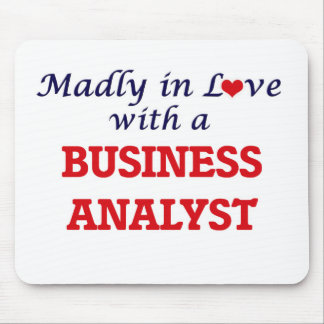 Madly in love with a Business Analyst Mouse Pad