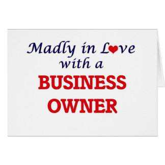 Madly in love with a Business Owner Card