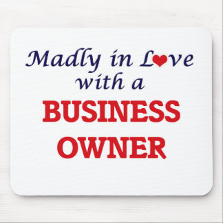 Madly in love with a Business Owner Mouse Pad